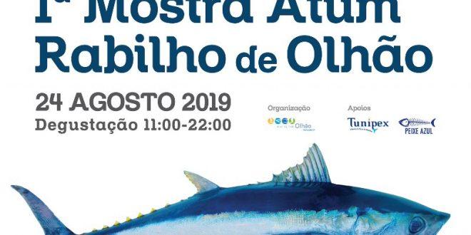 1.ª Mostra de Atum Rabilho de Olhão – Sábado 24 Agosto 2019