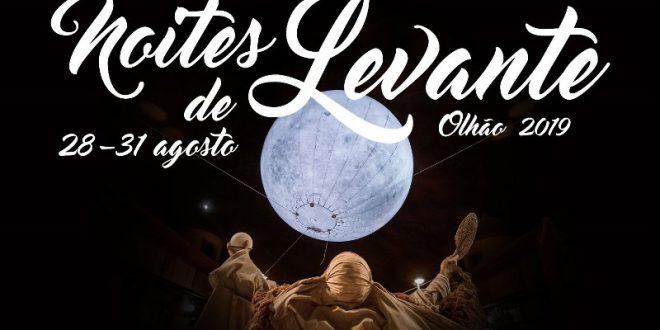 Noites de Levante 2019 – 28 a 31 Agosto – Programa Fuzeta e Olhão