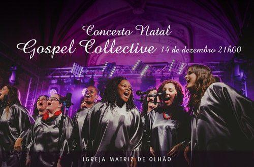 Concerto de Natal traz Gospel Collective à Igreja Matriz de Olhão